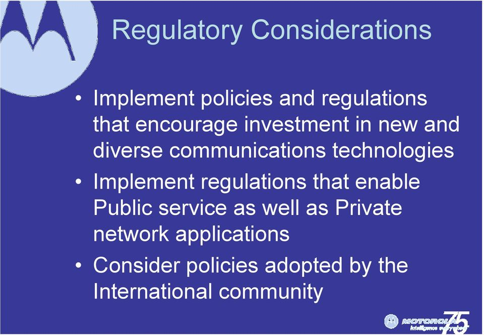 Implement regulations that enable Public service as well as Private