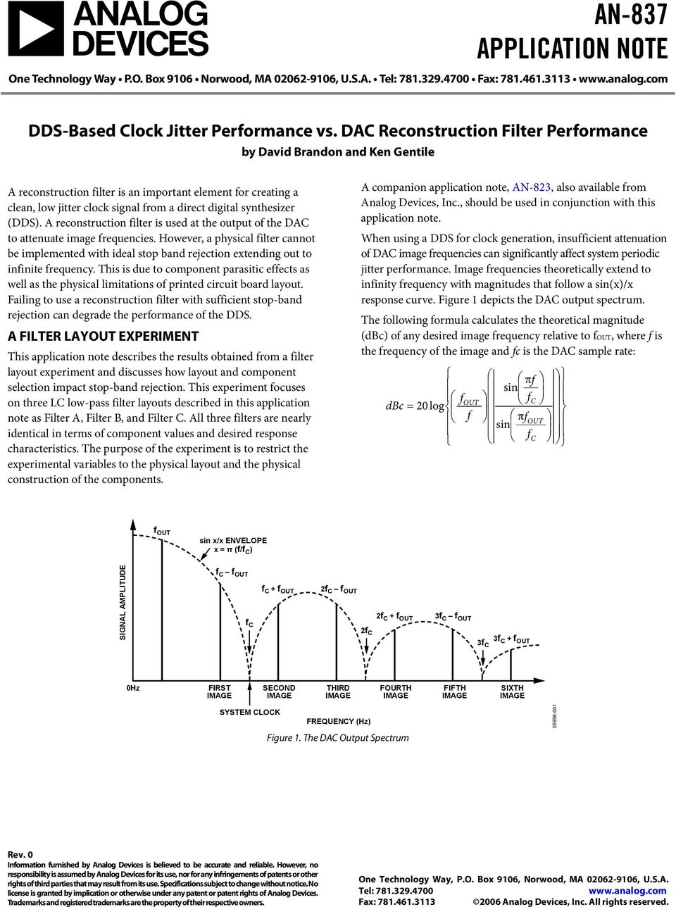 (DDS). A reconstruction filter is used at the output of the DAC to attenuate image frequencies.