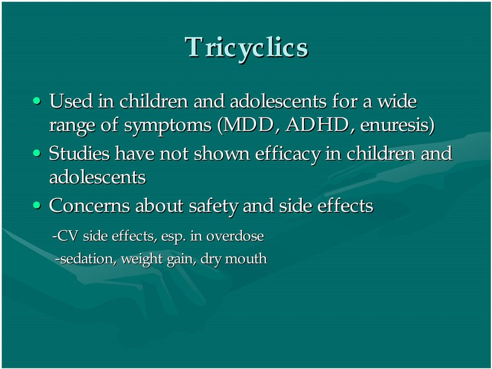 children and adolescents Concerns about safety and side effects