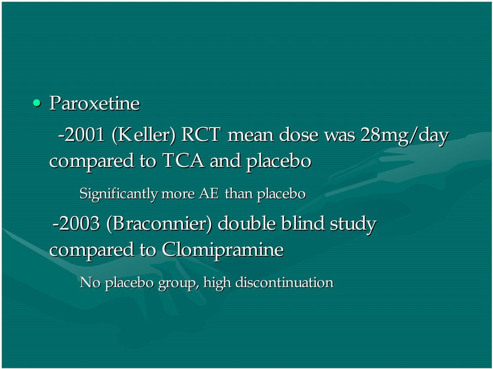 placebo -2003 (Braconnier) double blind study compared