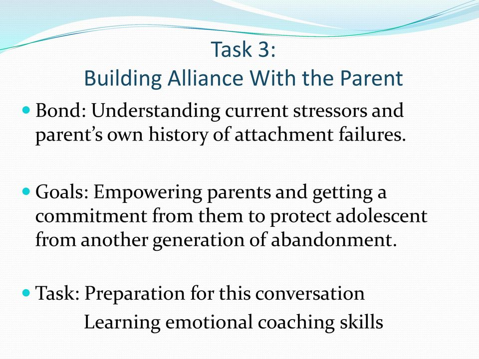 Goals: Empowering parents and getting a commitment from them to protect