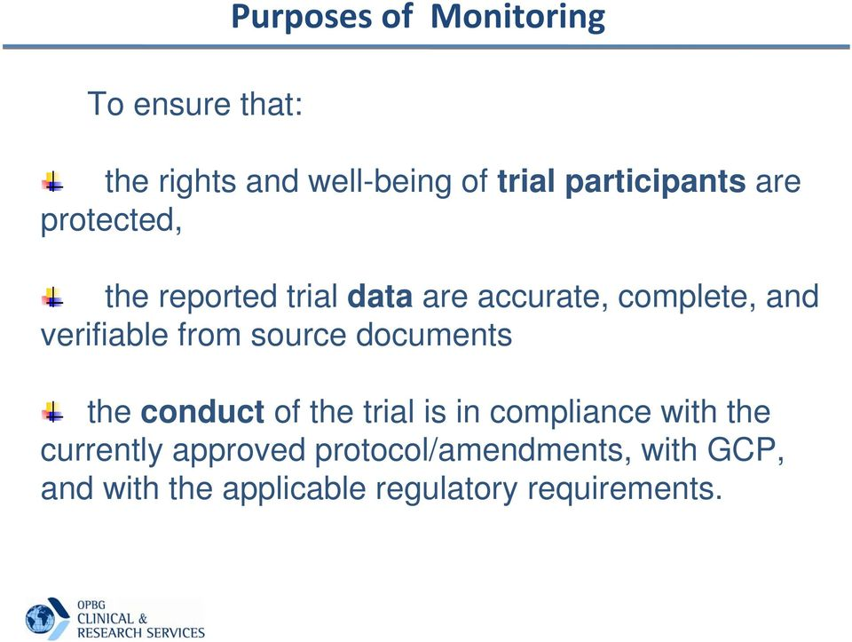 verifiable from source documents the conduct of the trial is in compliance with the