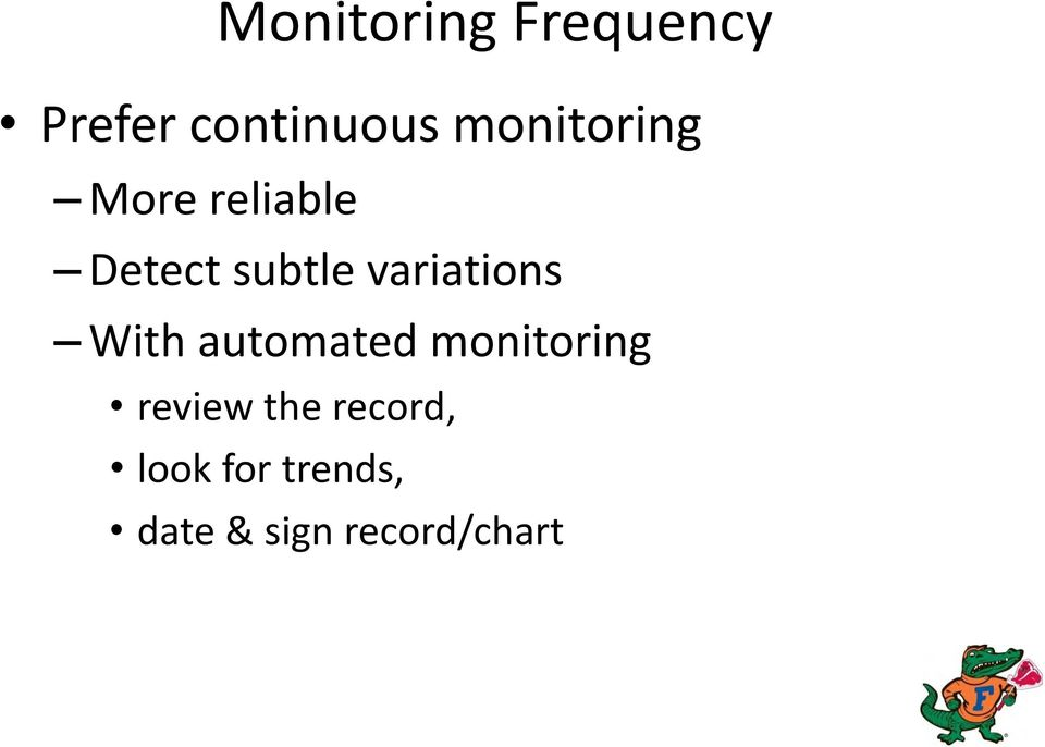 variations With automated monitoring review