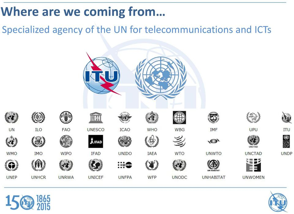 agency of the UN for