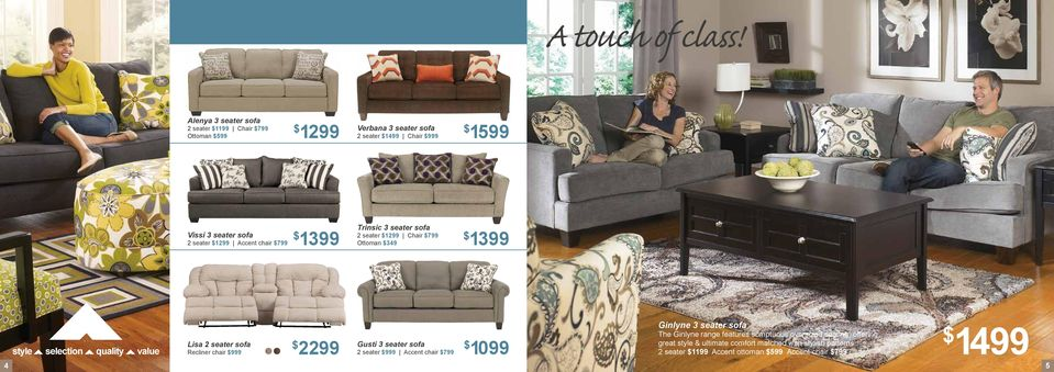 seater 1299 Accent chair 799 1399 Trinsic 3 seater sofa 2 seater 1299 Chair 799 Ottoman 349 1399 Ginlyne 3 seater sofa The Ginlyne range