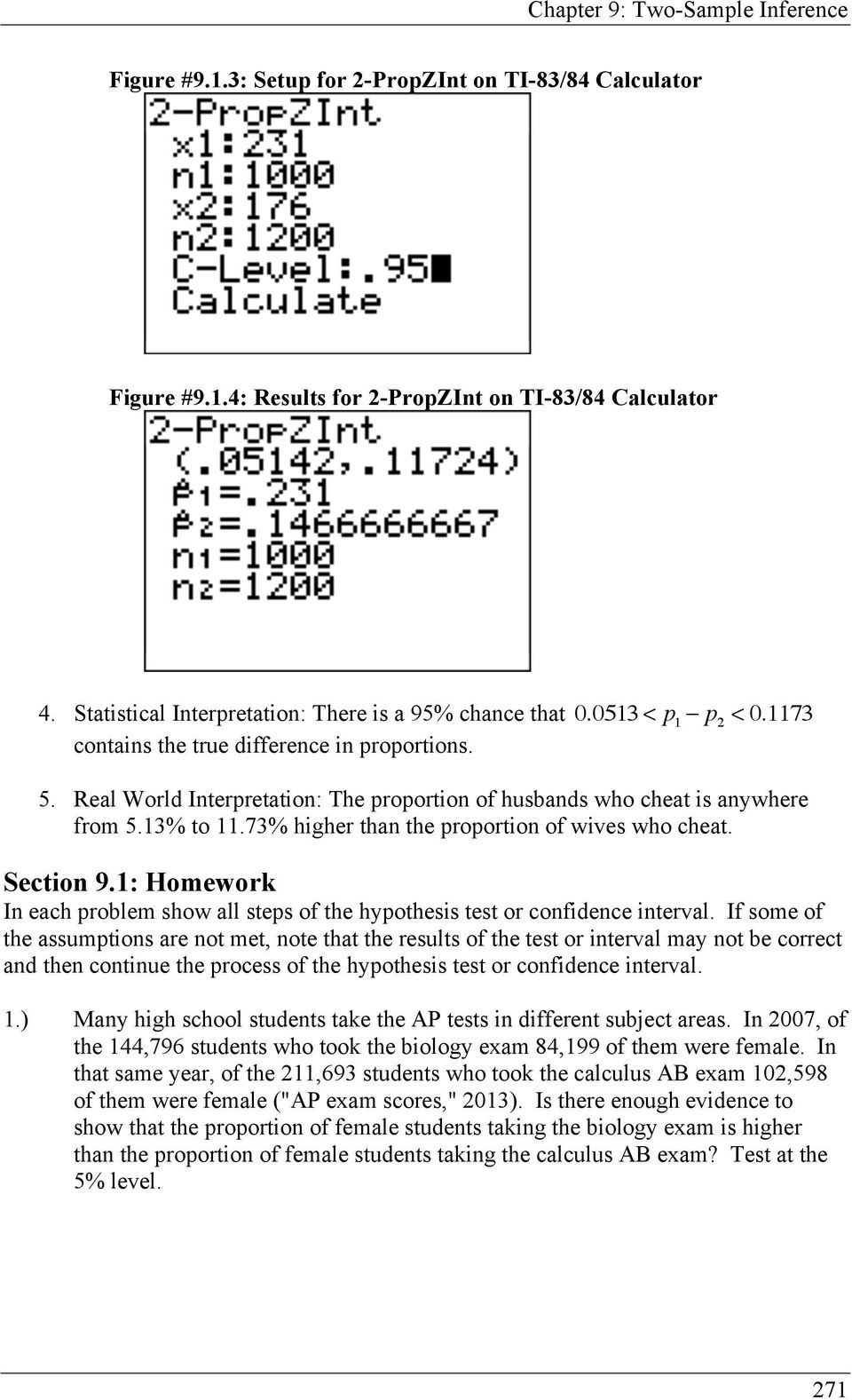 Section 9.1: Homework In each problem show all steps of the hypothesis test or confidence interval.