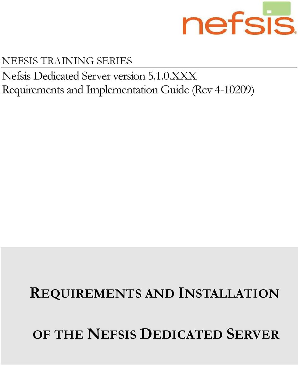 XXX Requirements and Implementation Guide