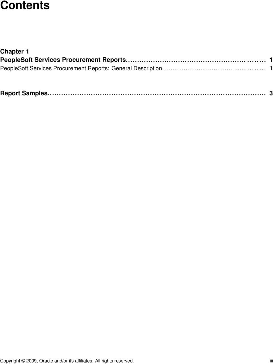 ..... 1 PeopleSoft Services Procurement Reports: General