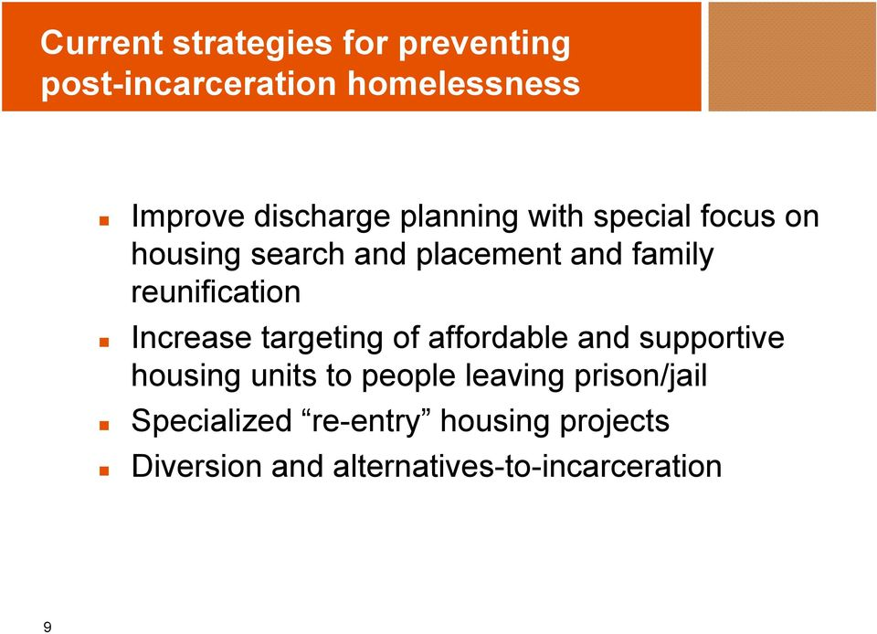 Increase targeting of affordable and supportive housing units to people leaving