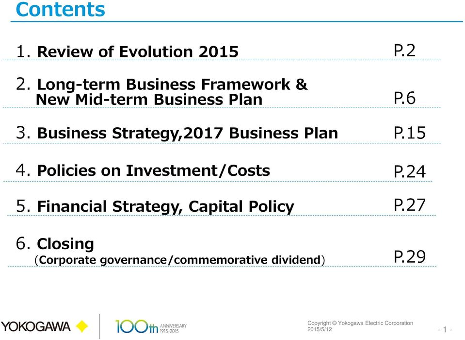 Business Strategy,2017 Business Plan 4. Policies on Investment/Costs 5.