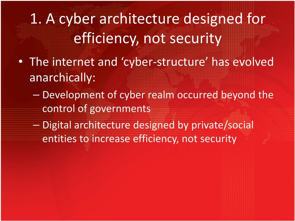 cyber realm occurred beyond the control of governments Digital