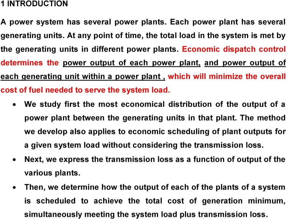 load. We study frst the most economcal dstrbuton of the output of a power plant between the generatng unts n that plant.