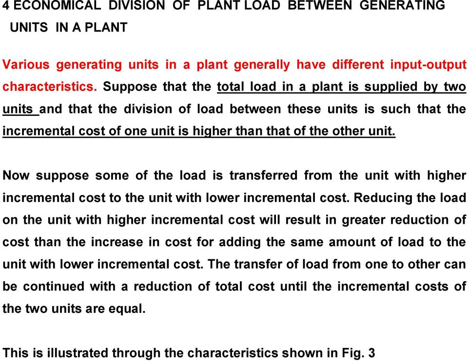 ow suppose some of the load s transferred from the unt wth hgher ncremental cost to the unt wth lower ncremental cost.