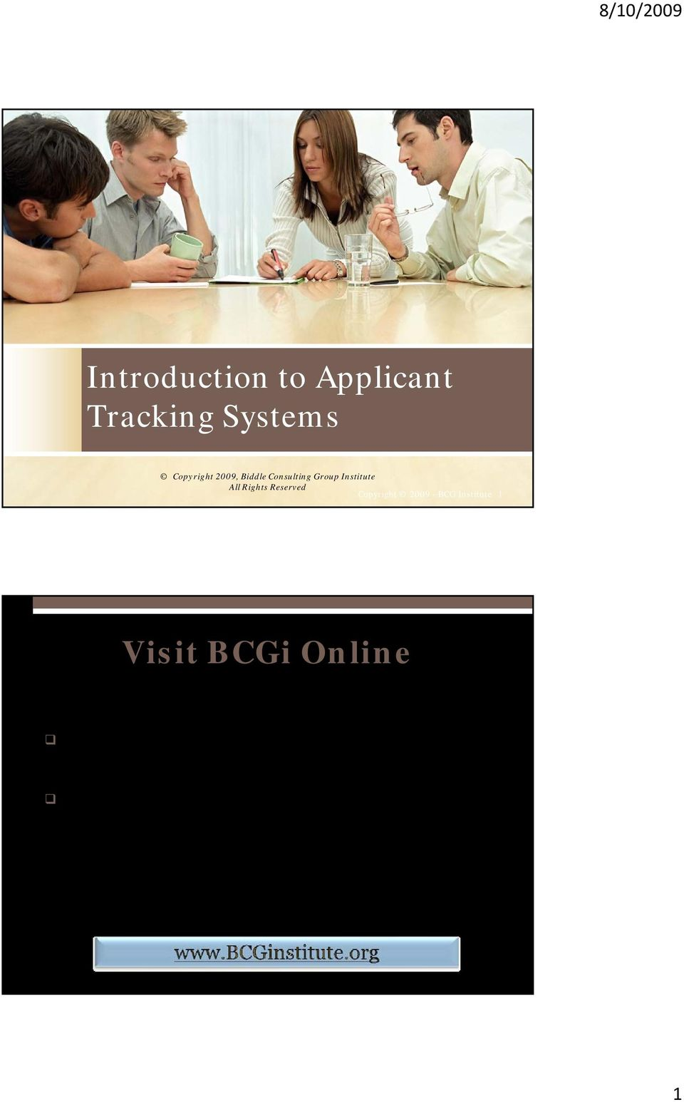 training opportunities through the BCGi website.