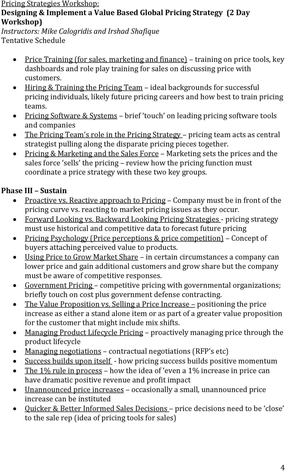 Pricing Software & Systems brief touch on leading pricing software tools and companies The Pricing Team's role in the Pricing Strategy pricing team acts as central strategist pulling along the