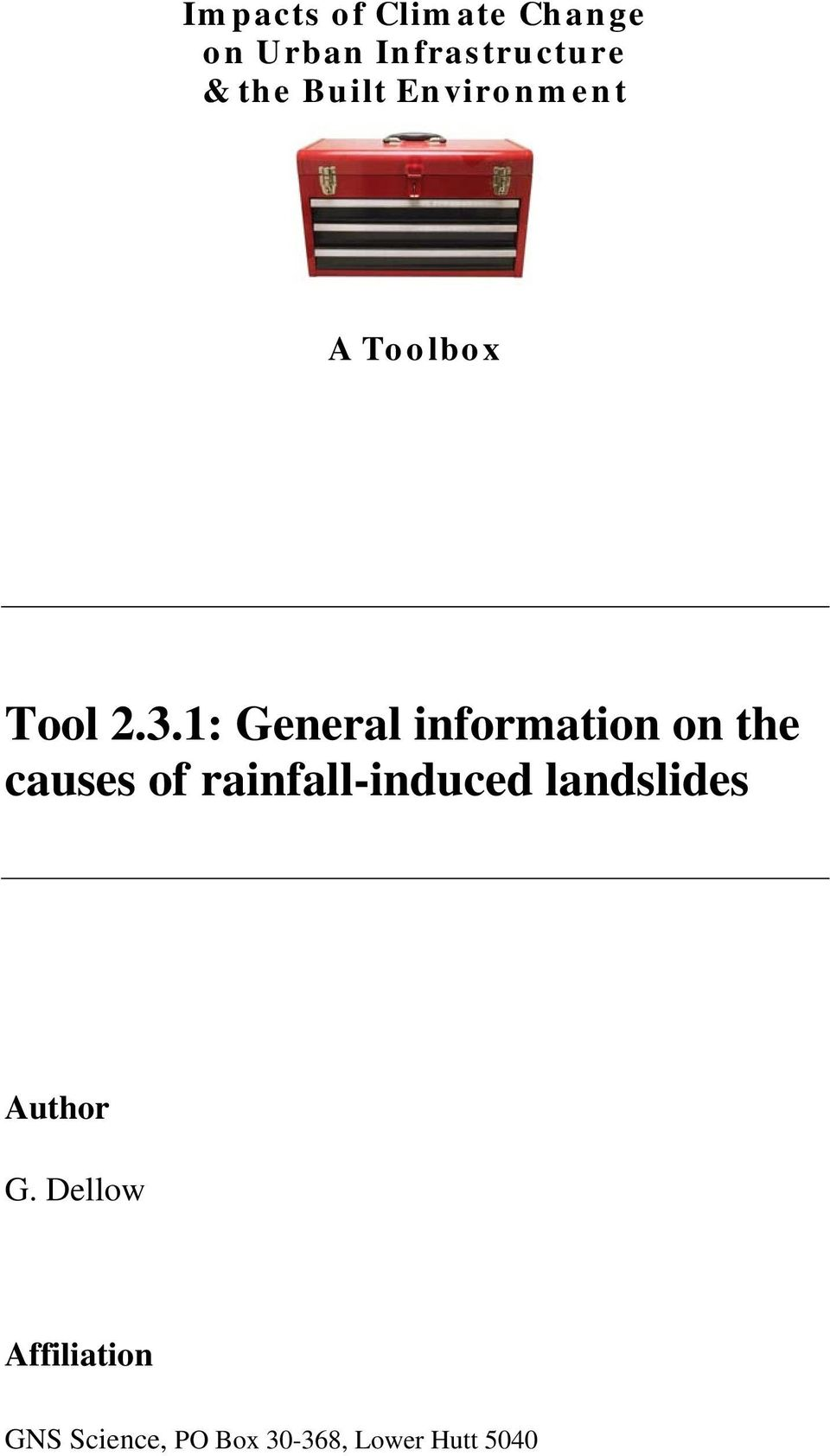 1: General information on the causes of rainfall-induced