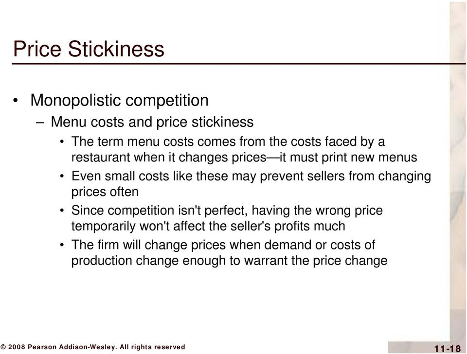 from changing prices often Since competition isn't perfect, having the wrong price temporarily won't affect the