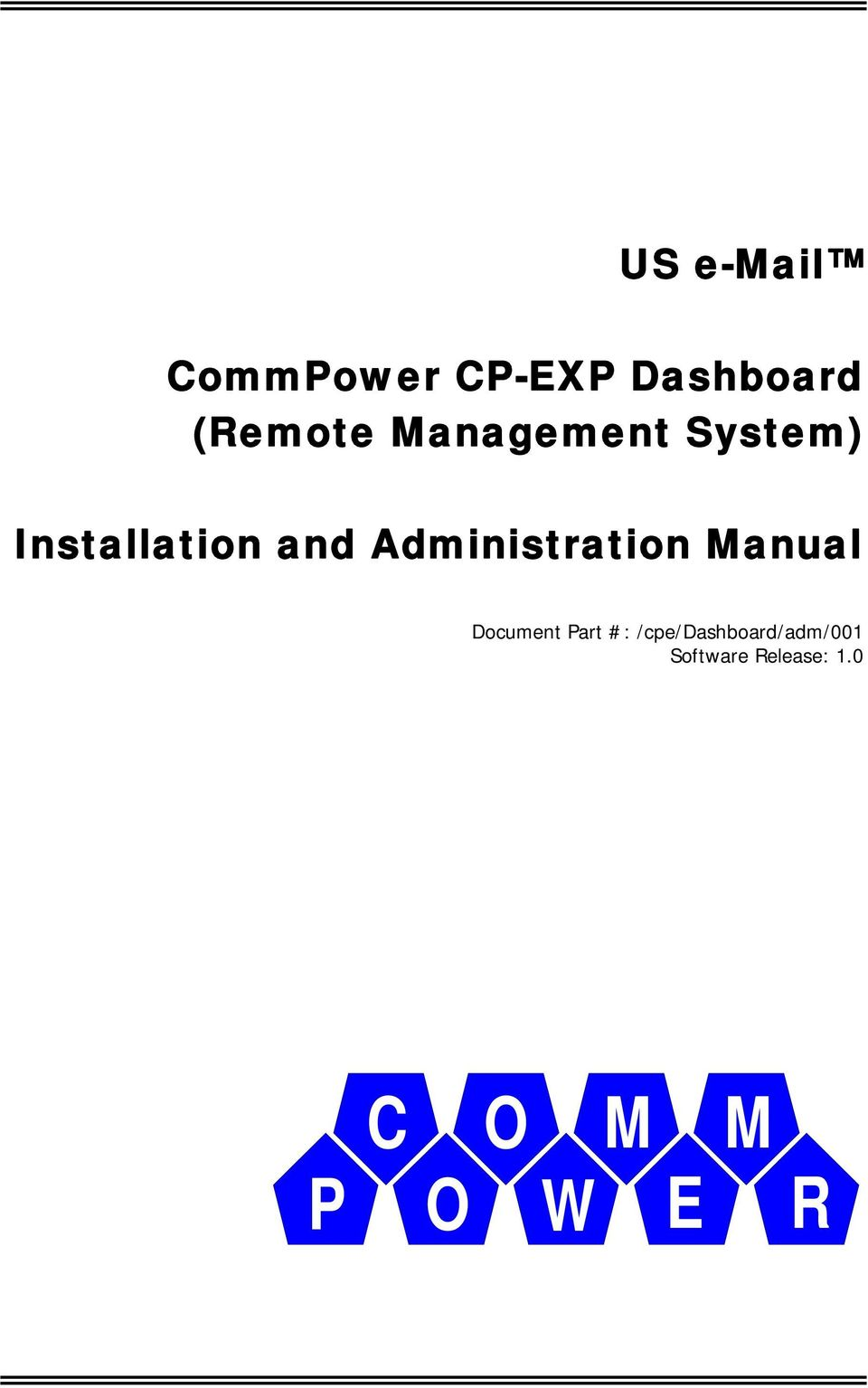 p o w e r us commpower cp exp dashboard remote management system rh docplayer net Quick Installation Guide Garage Door Installation Manual