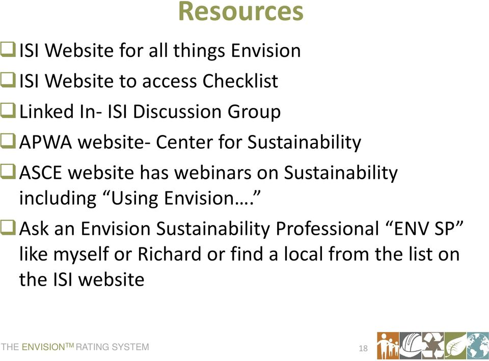 Sustainability including Using Envision.