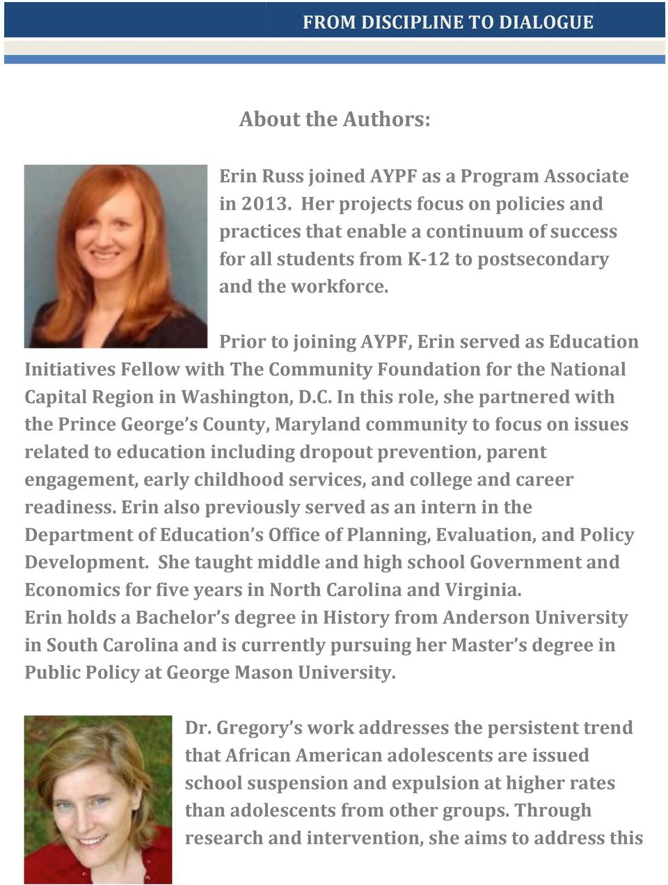 Prior to joining AYPF, Erin served as Education Initiatives Fellow with The Co