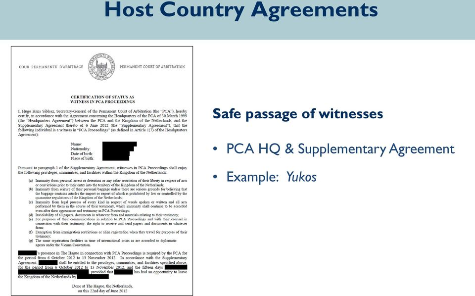 witnesses PCA HQ &