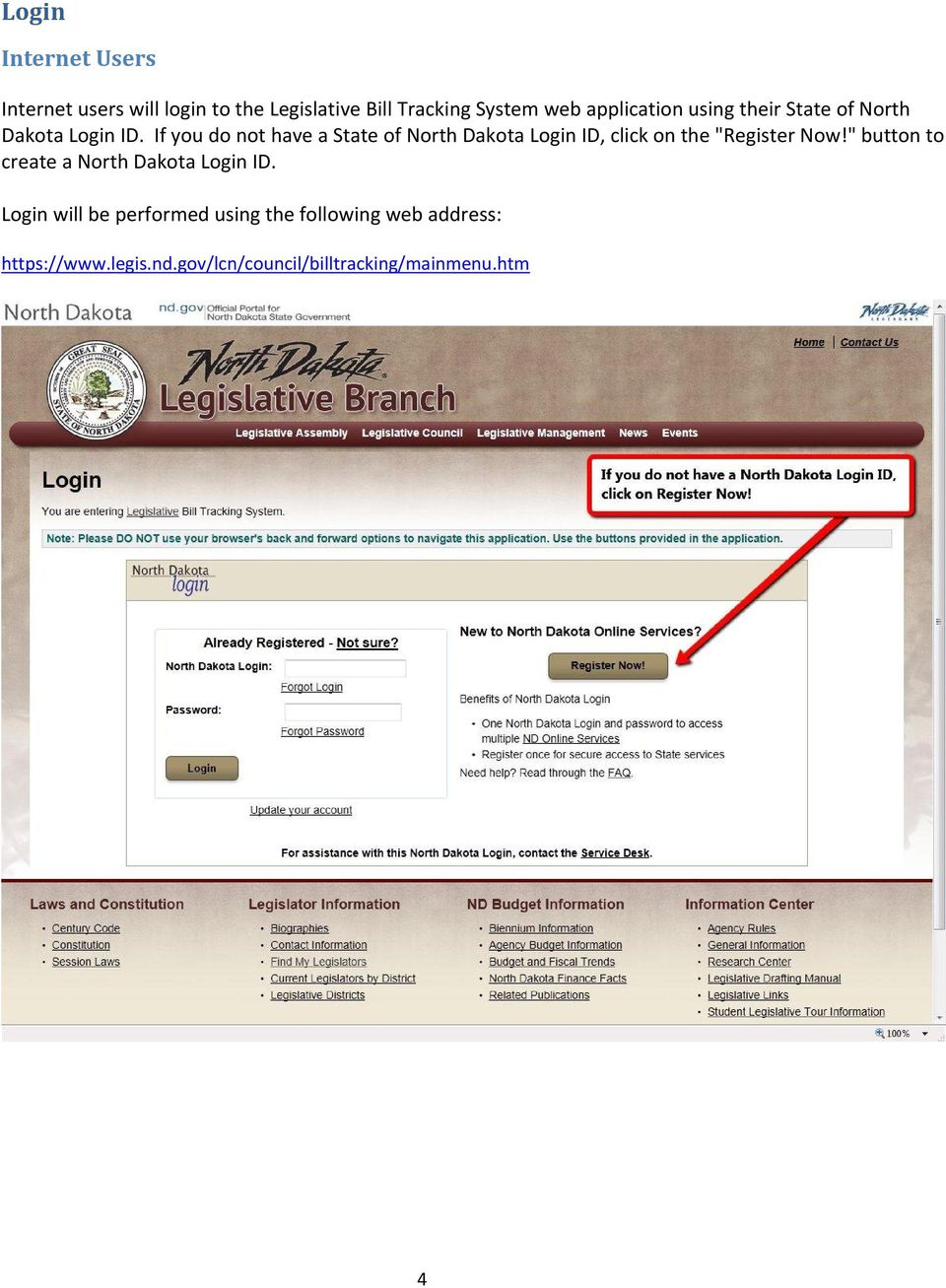 "If you do not have a State of North Dakota Login ID, click on the ""Register Now!"