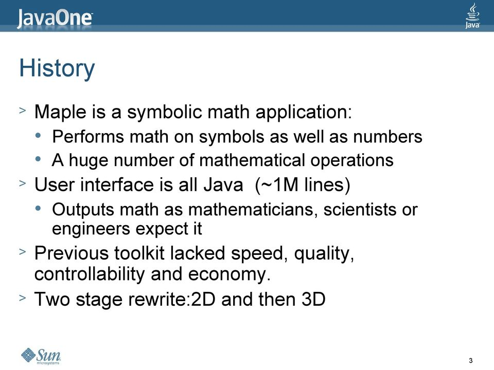lines) Outputs math as mathematicians, scientists or engineers expect it > Previous