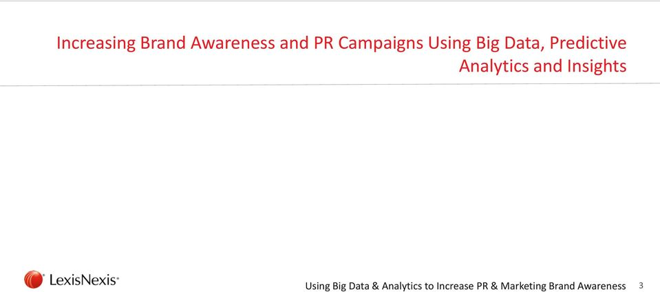 Campaigns Using Big