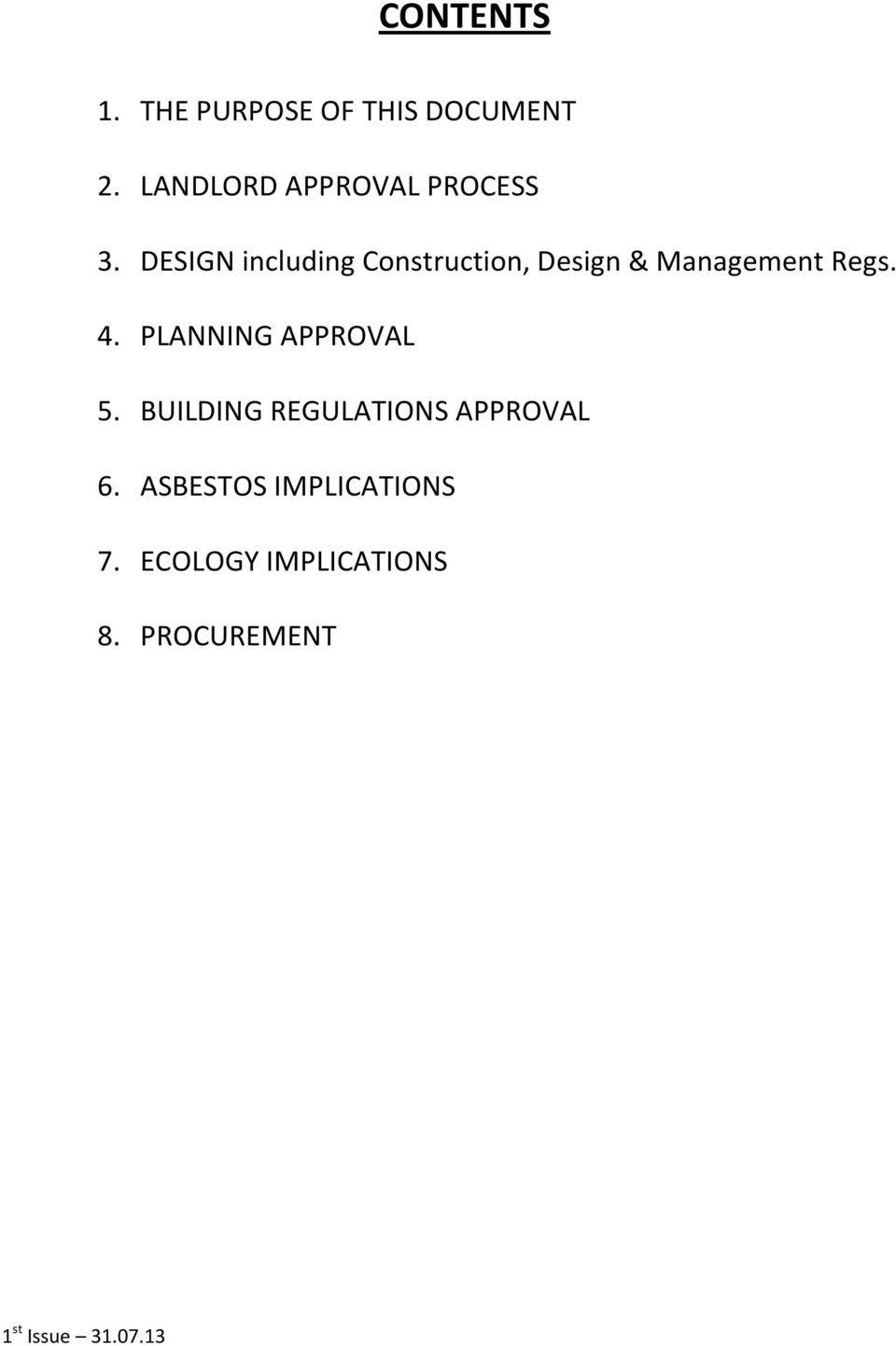 DESIGN including Construction, Design & Management Regs. 4.