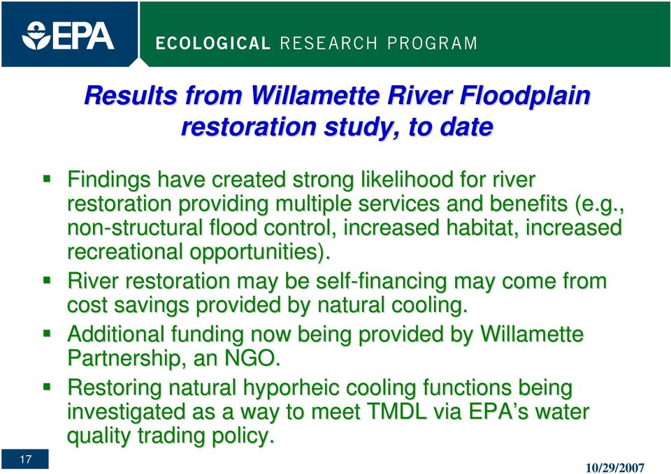 River restoration may be self-financing financing may come from cost savings provided by natural cooling.