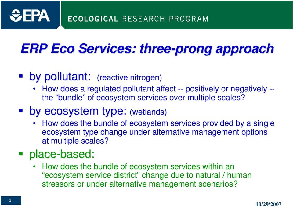 by ecosystem type: (wetlands) How does the bundle of ecosystem services provided by a single ecosystem type change under alternative
