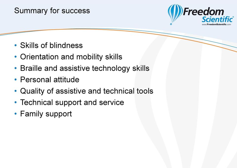 skills Personal attitude Quality of assistive and