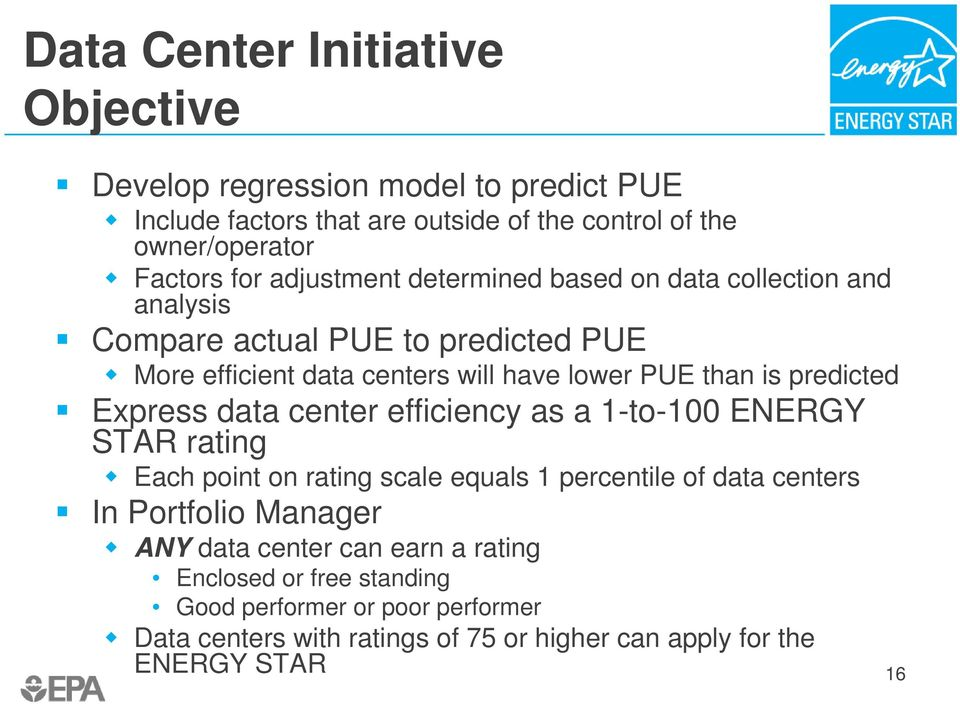 predicted Express data center efficiency as a 1-to-100 ENERGY STAR rating Each point on rating scale equals 1 percentile of data centers In Portfolio Manager