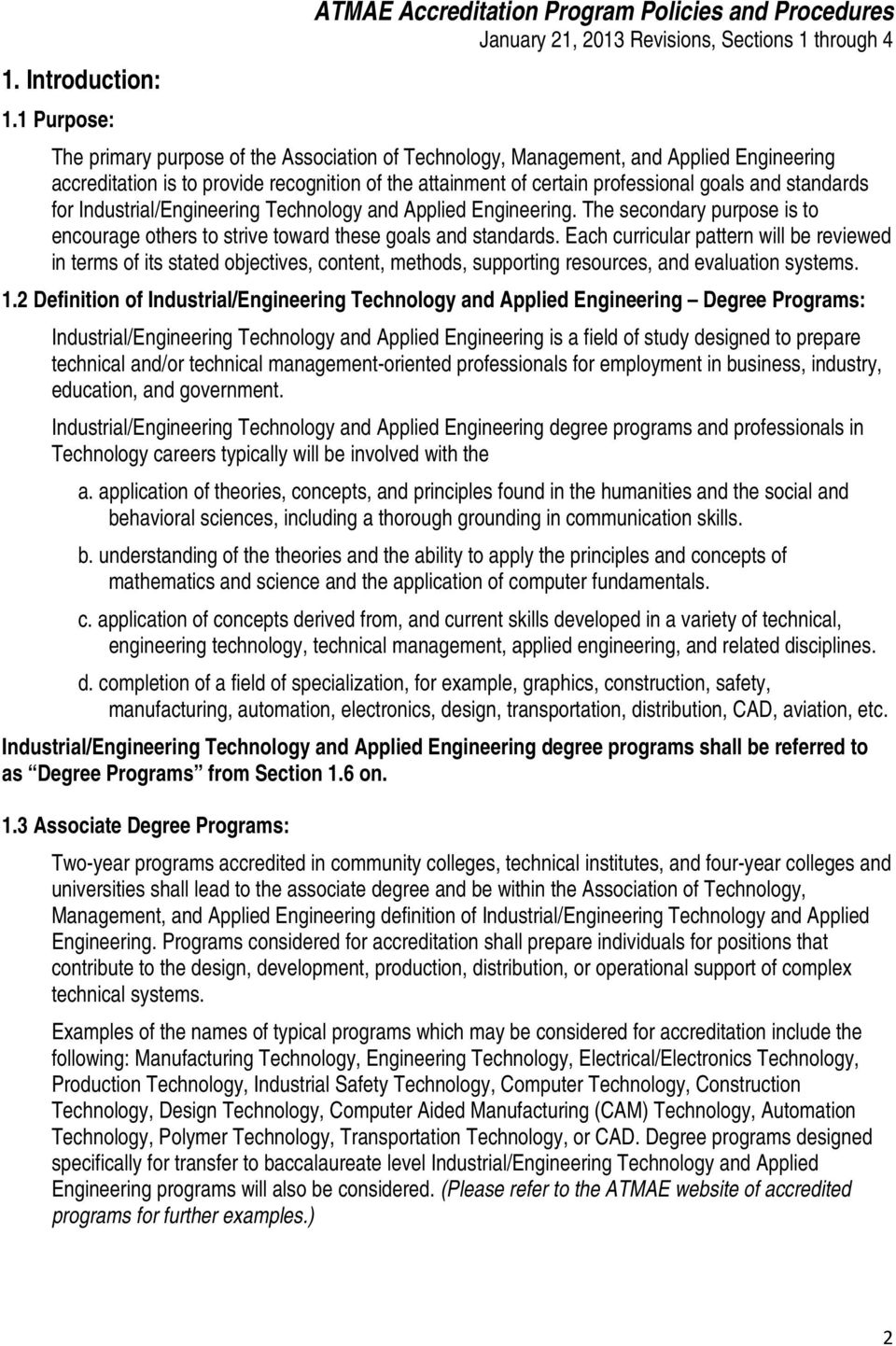 attainment of certain professional goals and standards for Industrial/Engineering Technology and Applied Engineering.