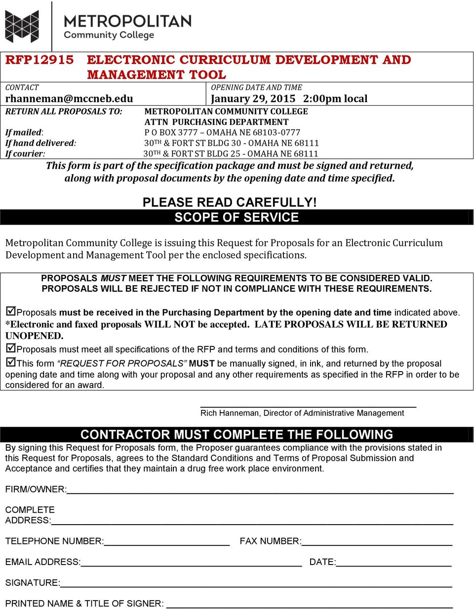 delivered: 30 TH & FORT ST BLDG 30 - OMAHA NE 68111 If courier: 30 TH & FORT ST BLDG 25 - OMAHA NE 68111 This form is part of the specification package and must be signed and returned, along with
