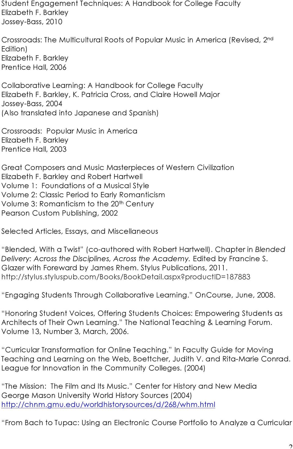 Barkley Prentice Hall, 2006 Collaborative Learning: A Handbook for College Faculty Elizabeth F. Barkley, K.