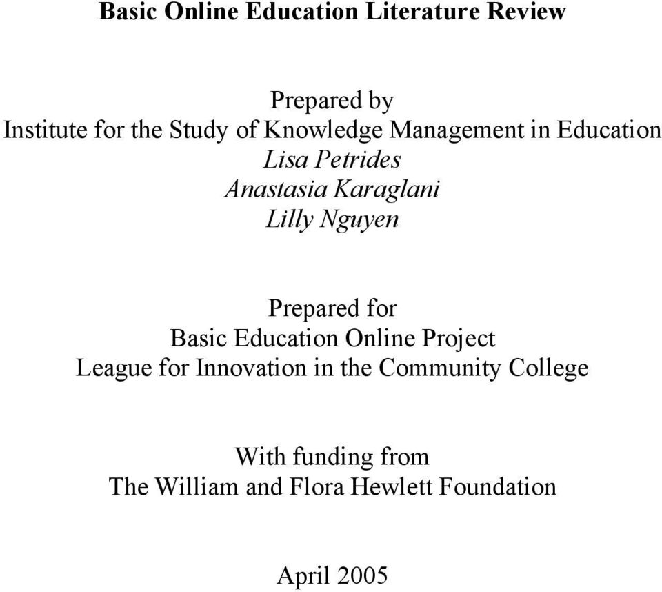 Prepared for Basic Education Online Project League for Innovation in the