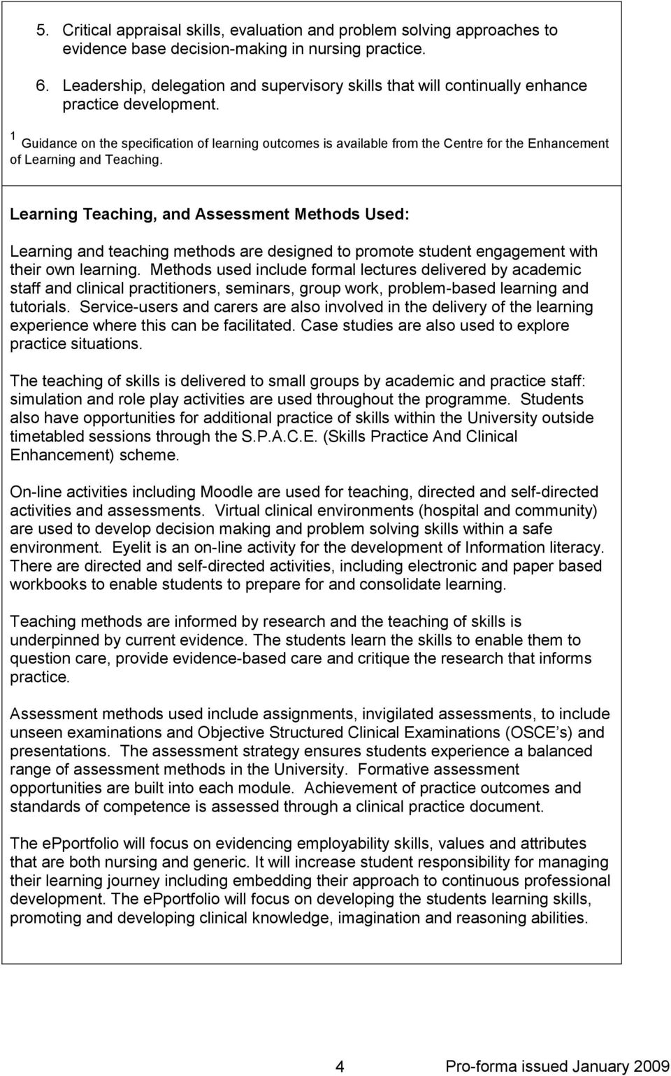 1 Guidance on the specification of learning outcomes is available from the Centre for the Enhancement of Learning and Teaching.