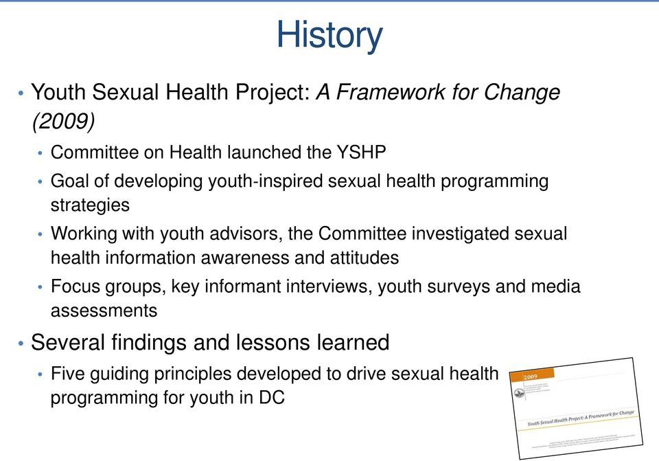 sexual health information awareness and attitudes Focus groups, key informant interviews, youth surveys and media
