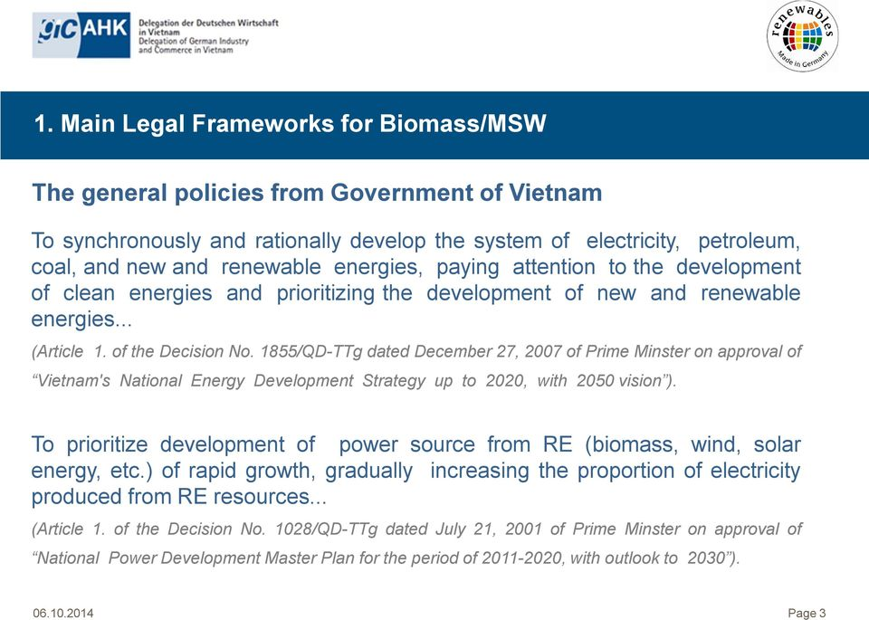 1855/QD-TTg dated December 27, 2007 of Prime Minster on approval of Vietnam's National Energy Development Strategy up to 2020, with 2050 vision ).