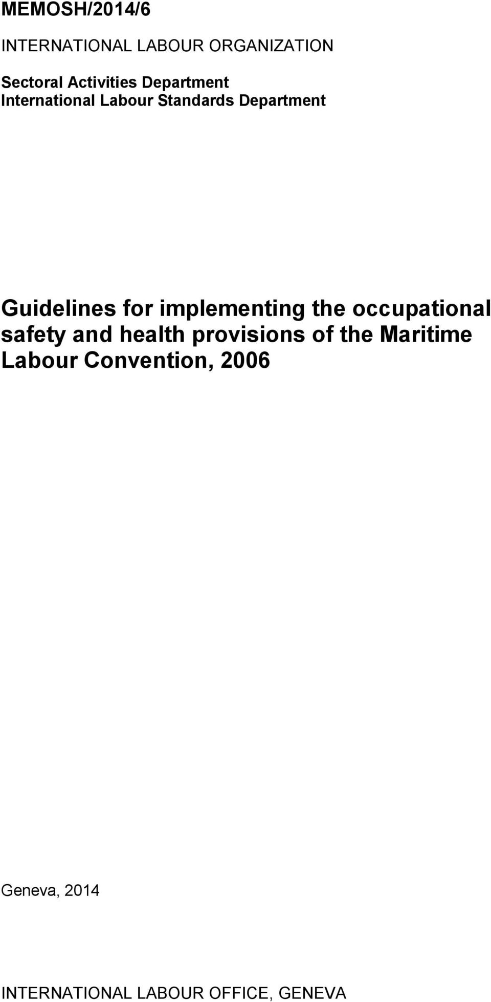 implementing the occupational safety and health provisions of the