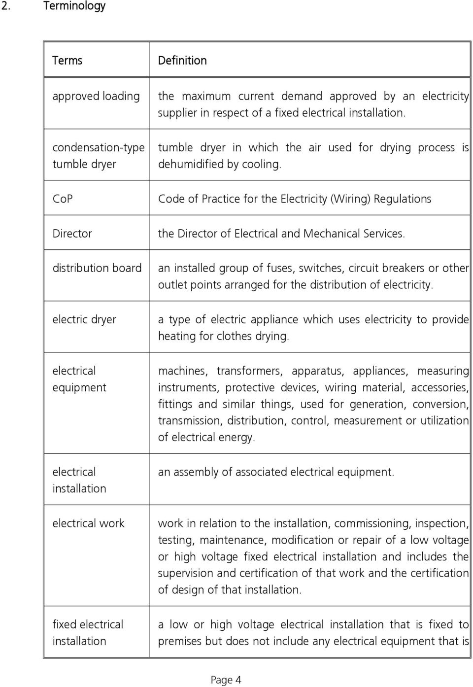 CoP Code of Practice for the Electricity (Wiring) Regulations Director the Director of Electrical and Mechanical Services.