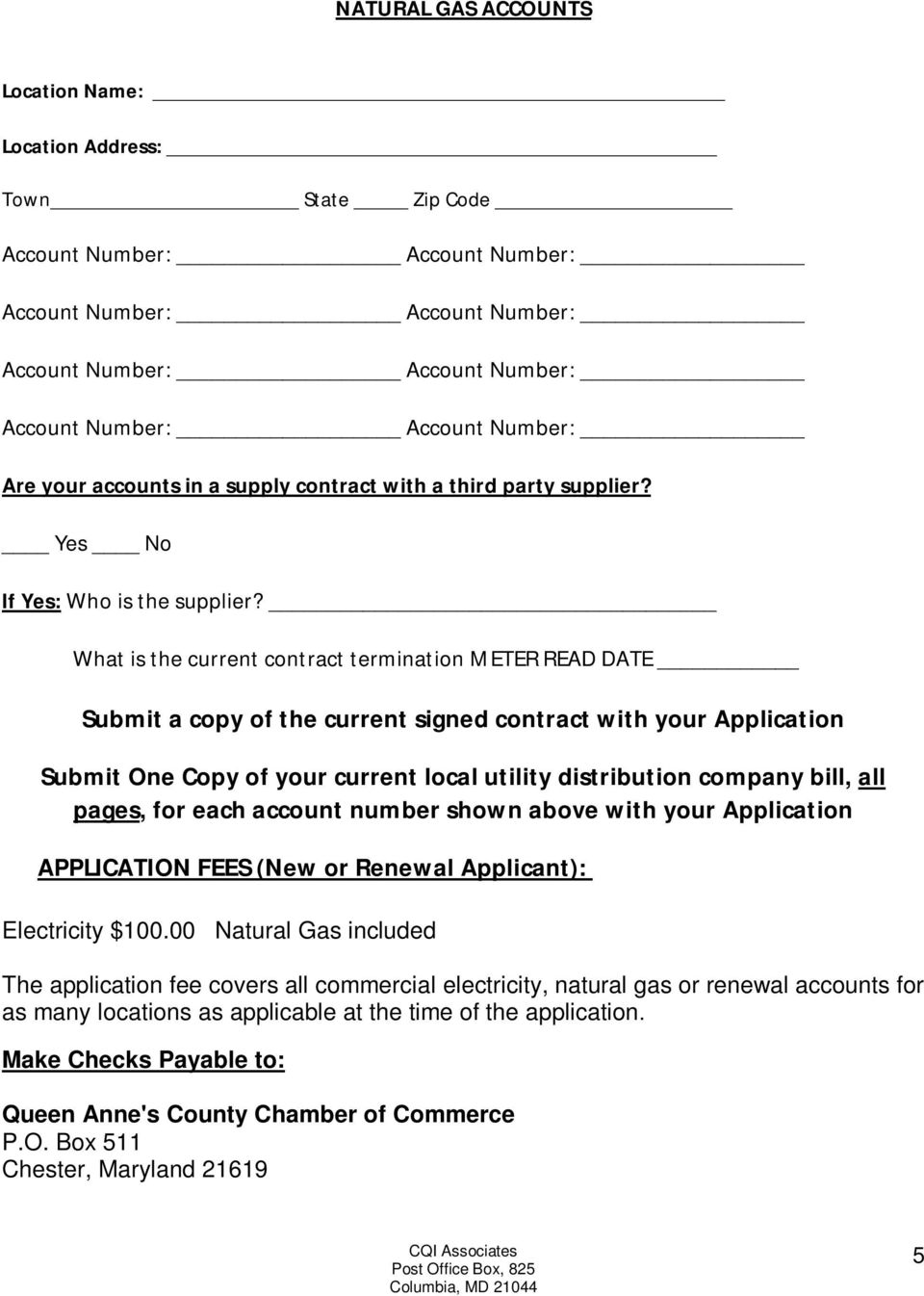 all pages, for each account number shown above with your Application APPLICATION FEES (New or Renewal Applicant): Electricity $100.