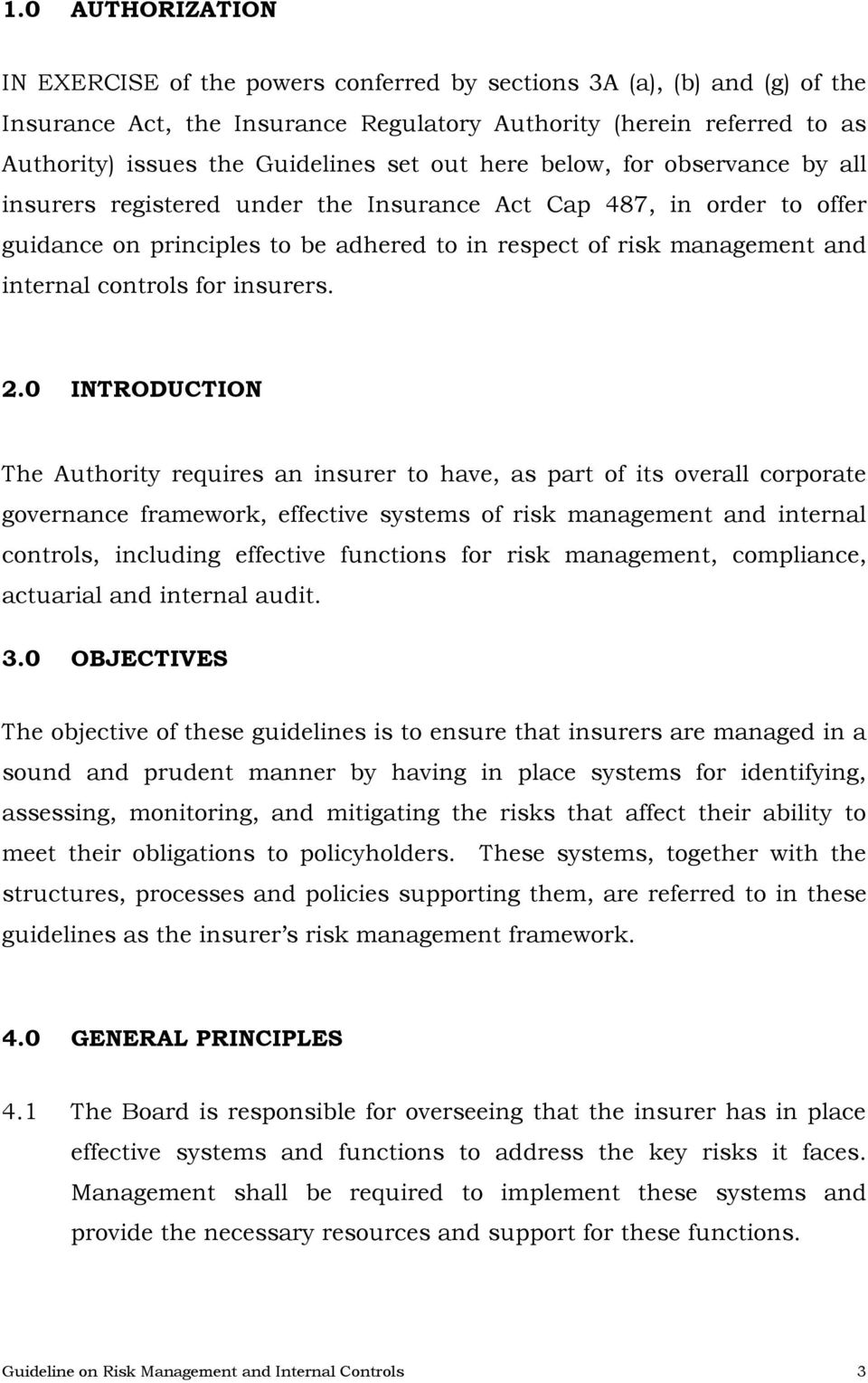 controls for insurers. 2.