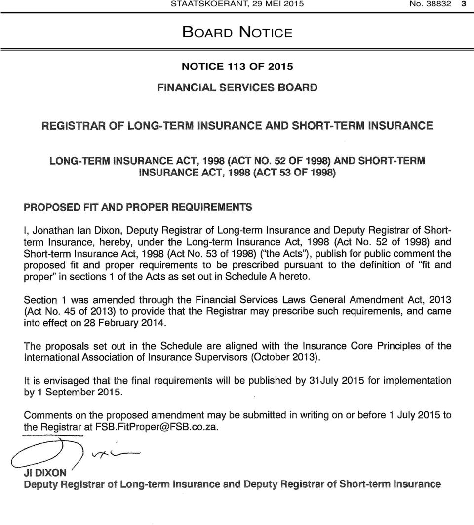 Insurance, hereby, under the Long-term Insurance Act, 1998 (Act No. 52 of 1998) and Short-term Insurance Act, 1998 (Act No.