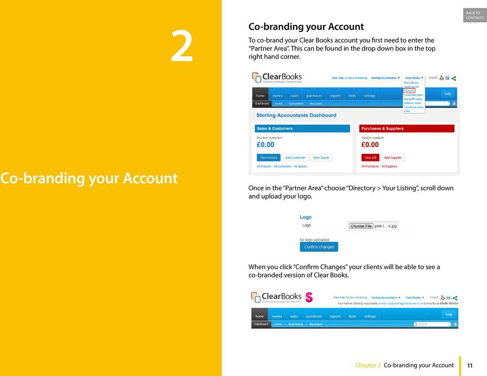 Co-branding your Account Once in the Partner Area choose Directory > Your Listing, scroll down and upload