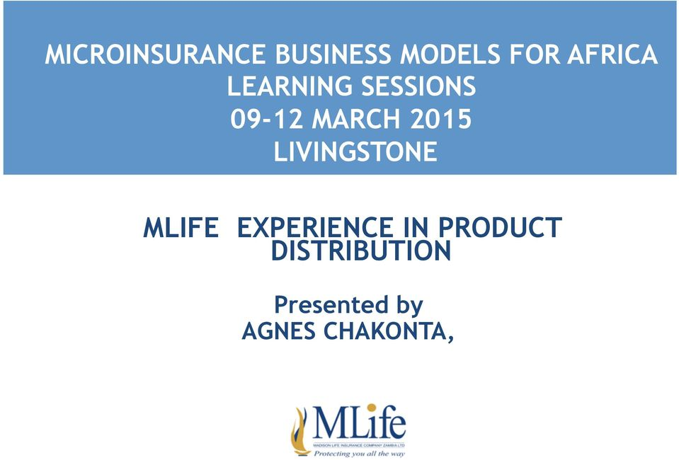 2015 LIVINGSTONE MLIFE EXPERIENCE IN