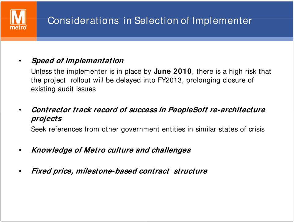 Contractor track record of success in PeopleSoft re-architecture projects Seek references from other government