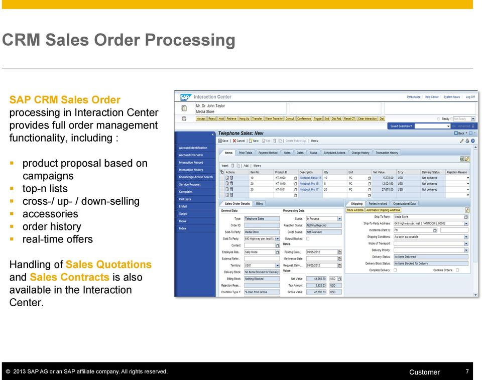 down-selling accessories order history real-time offers Handling of Sales Quotations and Sales Contracts
