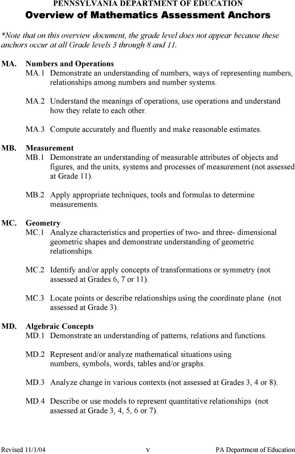 MA.3 Compute accurately and fluently and make reasonable estimates. MB. Measurement MB.